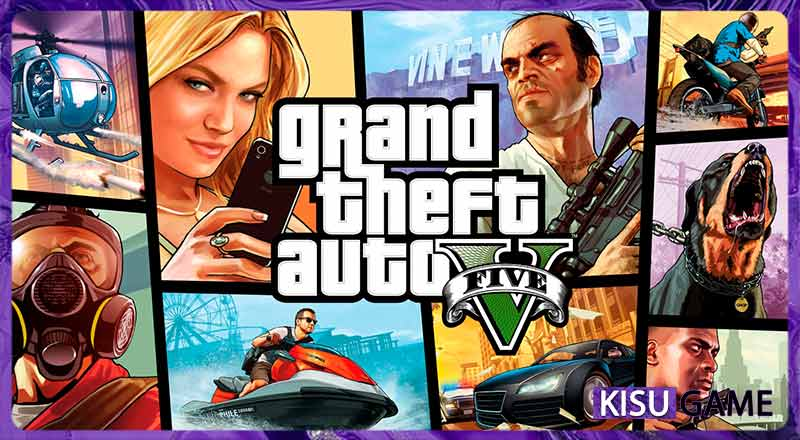 GTA 5 - Grand Theft Auto 5 - Cốt truyện game hành động huyền thoại của dòng game thế giới mở
