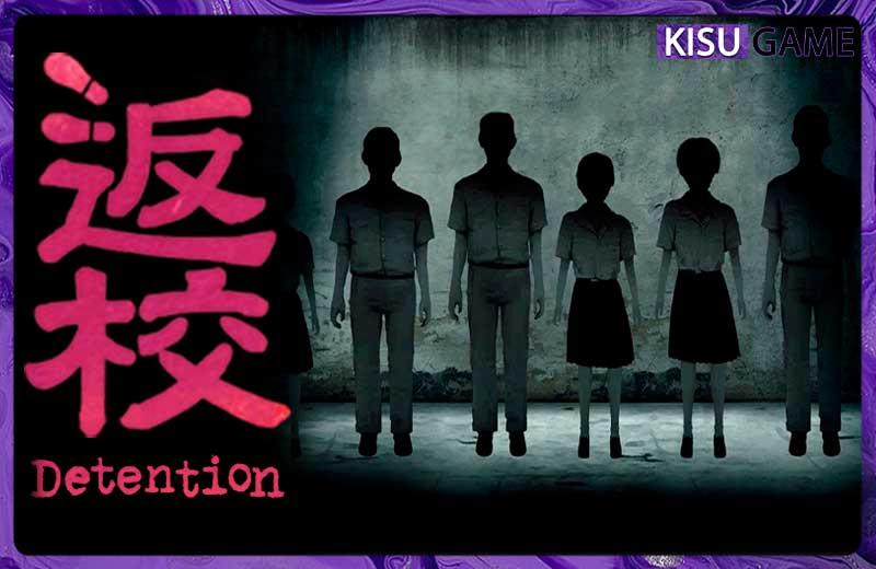 Detention - Cốt truyện game offline sinh tồn kinh dị từ nhà sản xuất hàng đầu Đài Loan Red Candle Games